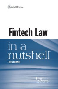 "Book cover of ""Fintech Law in a Nutshell"" by Dr. Chris Brummer"